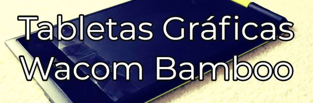 Tableta Grafica Wacom Bamboo - Tabletas Digitalizadoras