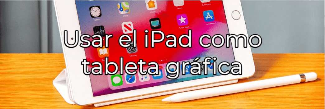 usar ipad como tableta grafica windows y mac