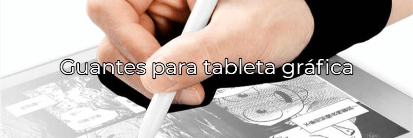 guantes para dibujar en tablet